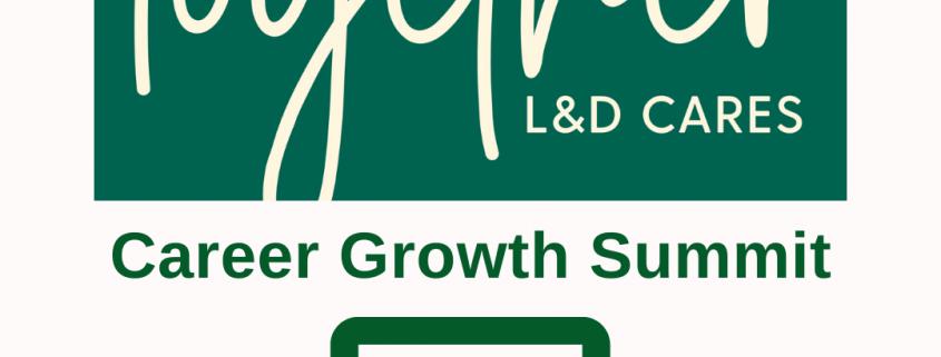 L&D Cares Career Growth Summit